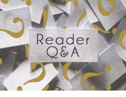 Reader Q&A: Podcast #101 [Audio]