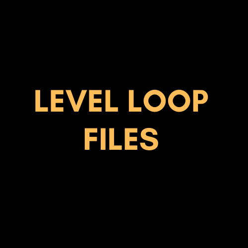Level Loop Files