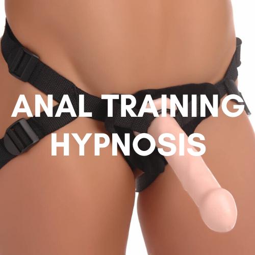 Anal Training Hypnosis