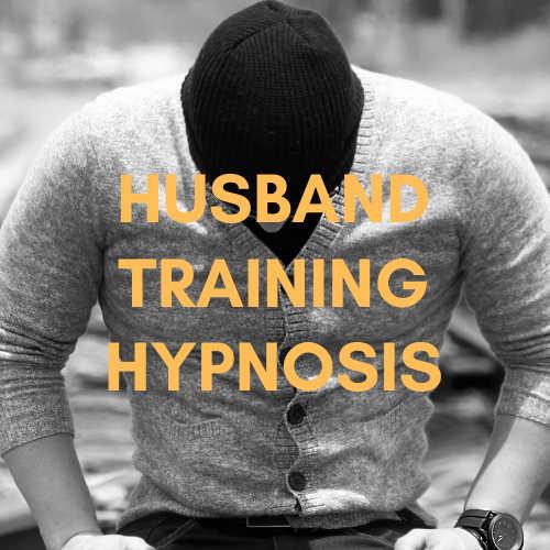 Husband Training Hypnosis